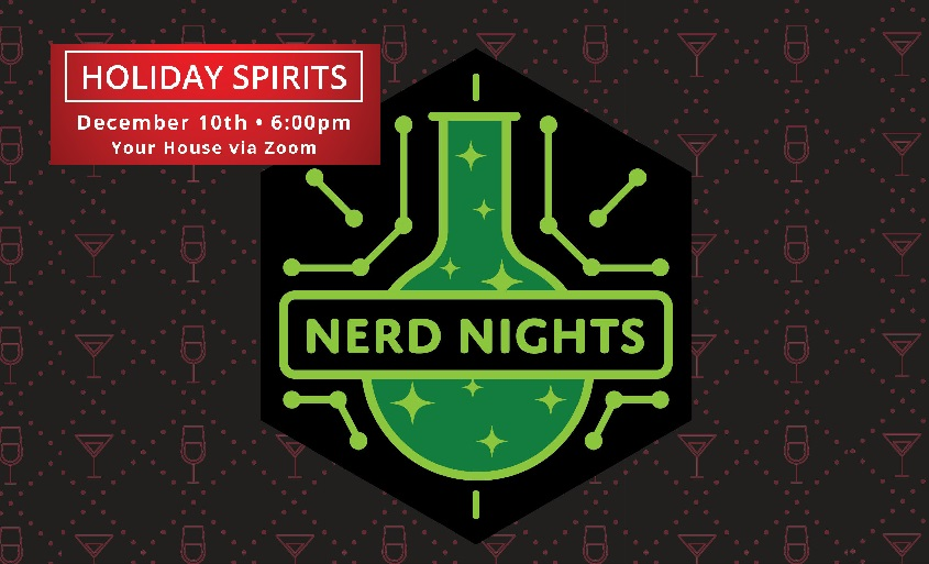 UTEP's Centennial Museum, Insights host Nerd Night: Holiday Spirits – Virtual cocktail event