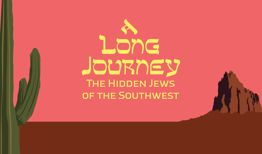 PBS's 'A Long Journey :The Hidden Jews of the Southwest' features local residents