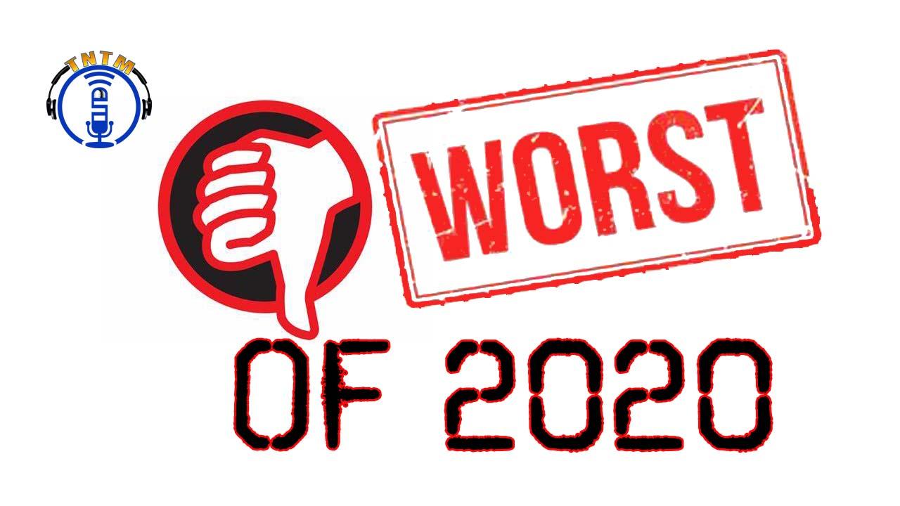 Worst of 2020