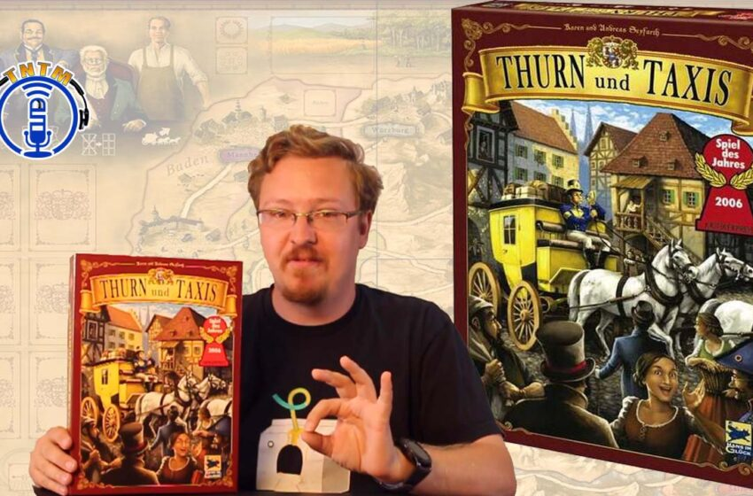 VLog: TNTM's How to play Thurn and Taxis by Rio Grande Games