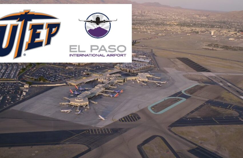 UTEP, Airport Partnership helps Commercial Real Estate Student Experience