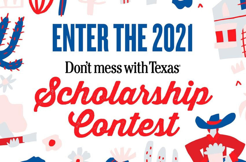 Don't Mess with Texas Scholarship Applications open to High School Seniors