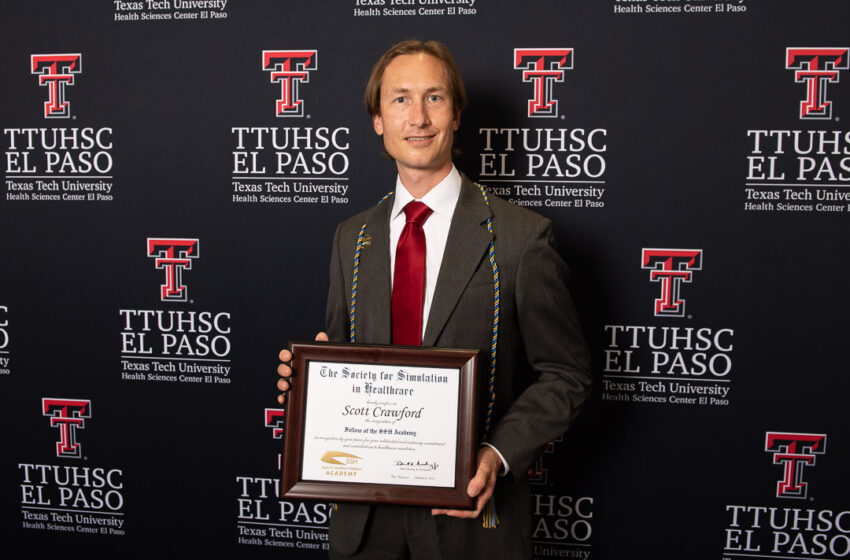 Society for Simulation in Healthcare Academy selects TTUHSC El Paso's Dr. Scott Crawford as new Fellow