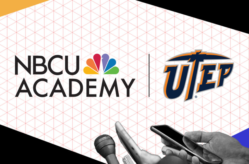 NBCUniversal News Group selects UTEP for new partnership to increase diversity in Journalism