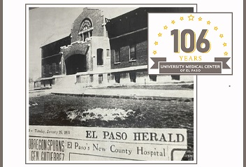 University Medical Center celebrating 106 year of service to El Paso region