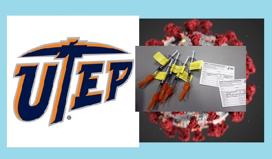 UTEP Vaccination Clinic rescheduled for Friday and Saturday