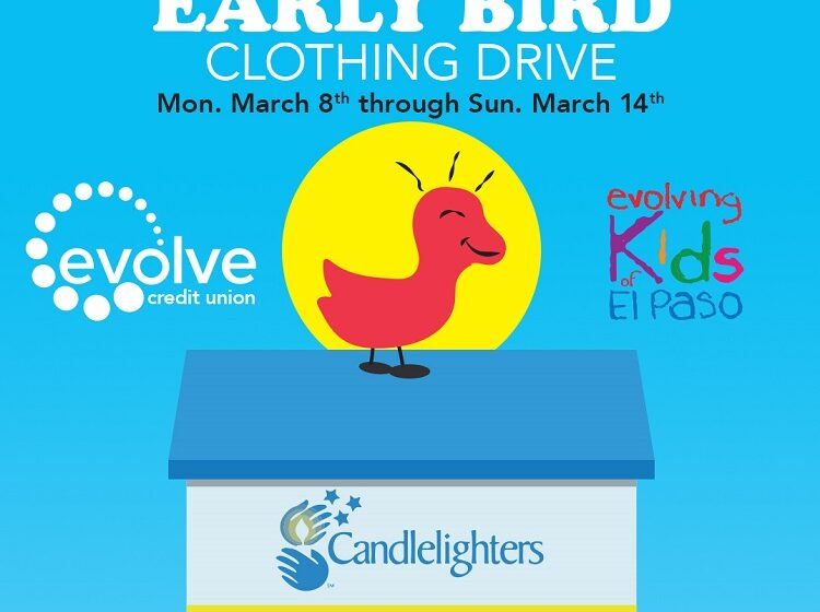 evolveFCU to hold 'Early Bird Clothing Drive benefitting Candlelighters of El Paso