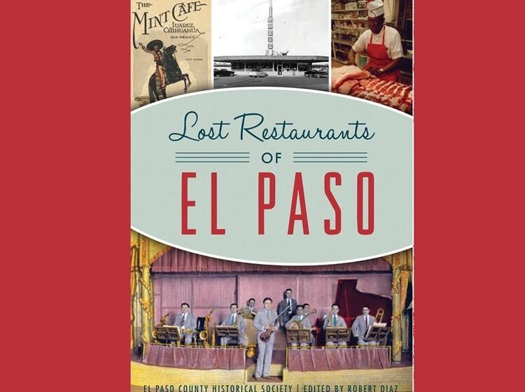 El Paso County Historical Society's book Lost Restaurants of El Paso on sale this weekend