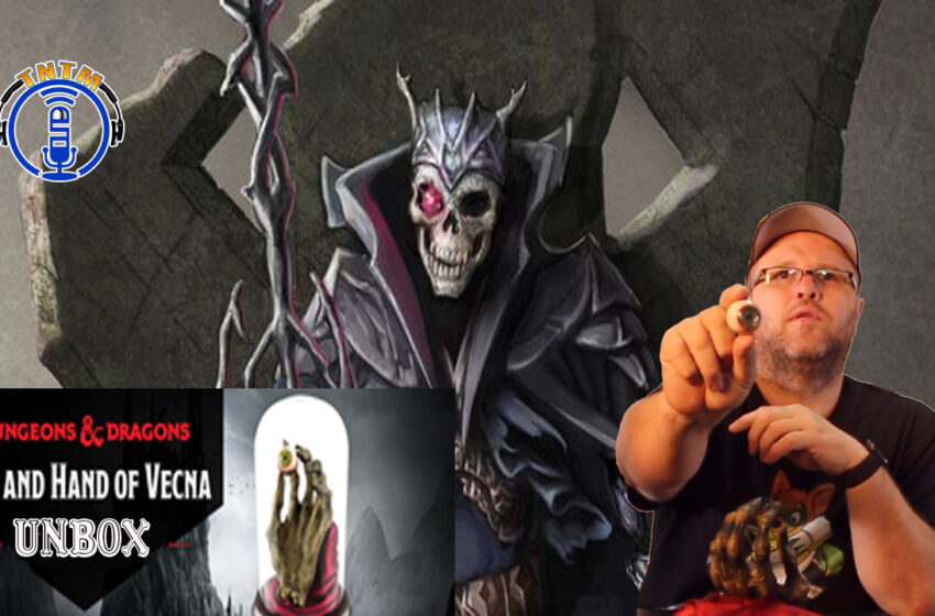 VLog: TNTM's unbox and review of D&D Icons of the Realms Eye, Hand of Vecna by WizKids