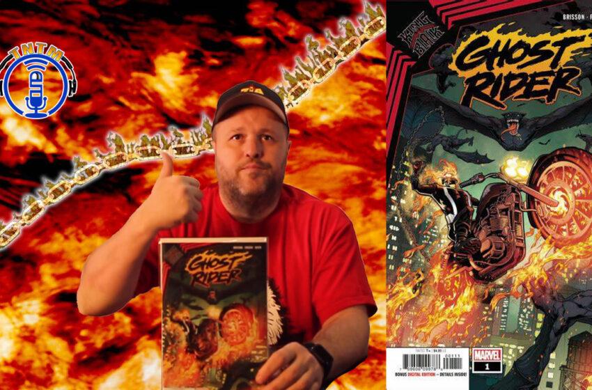 VLog: TNTM's Troy reviews Marvel Comics King in Black Ghost Rider #1