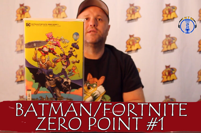 VLog: TNTM's Troy reviews DC Comics Batman / Fortnite Zero Point #1