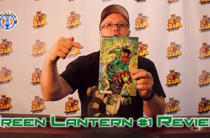 VLog: TNTM's Troy reviews DC Comics Green Lantern #1