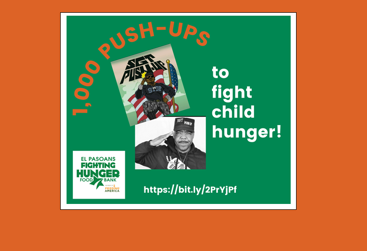 Sgt. Pushup to raise money, awareness for childhood hunger at El Pasoans Fighting Hunger