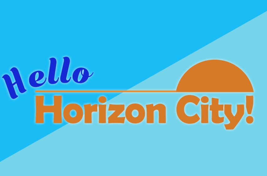 Video: Hello Horizon City for Week of May 3rd