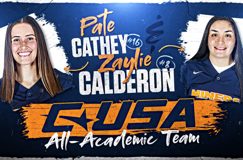 Miner Softball's Calderon, Cathey selected to C-USA All-Academic Team