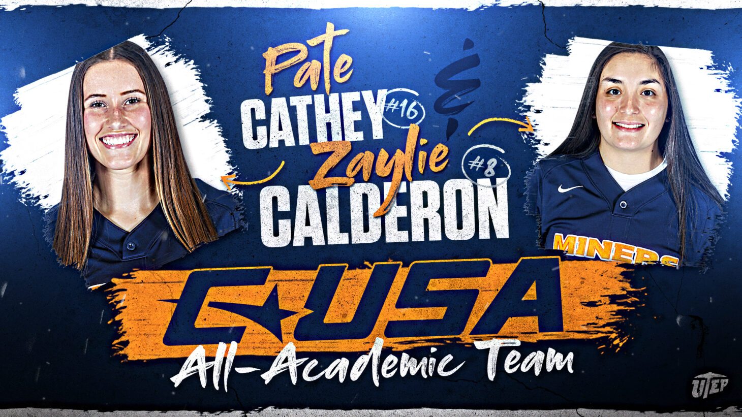 sophomore utility Zaylie Calderon and junior infielder Pate Cathey  | Graphic courtesy UTEP