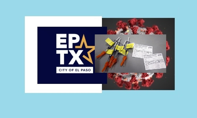 El Paso surpasses President's Goal; City among top 7 for partial Covid-19 vaccination