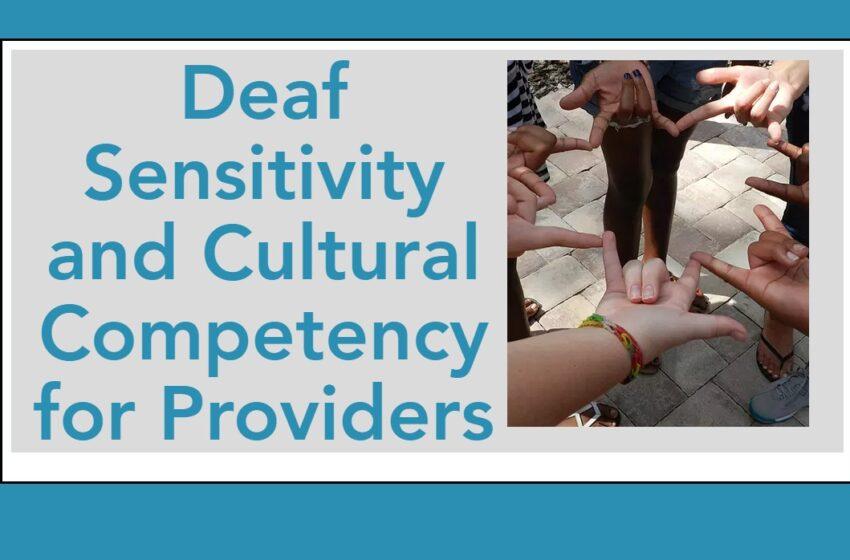 Free Deaf Cultural Training for Mental Health Professionals