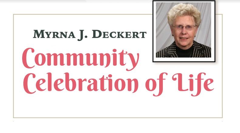Community Celebration of Life for Myrna J. Deckert set for late June