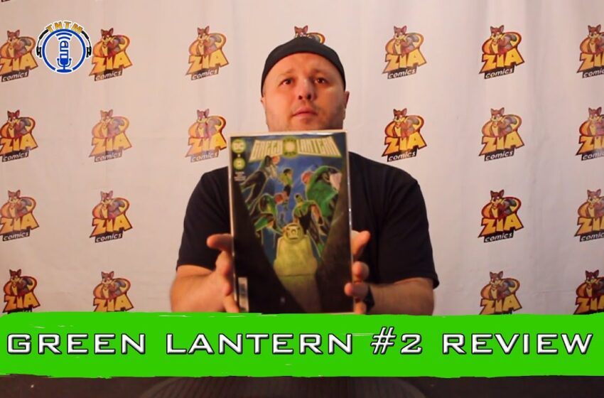 VLog: TNTM's Troy reviews DC Comics Green Lantern #2