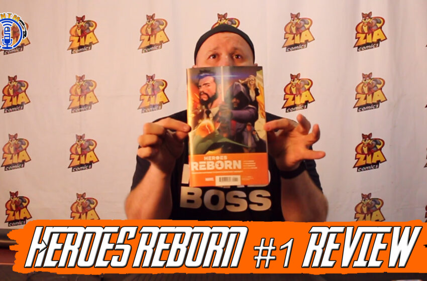 VLog: TNTM's Troy reviews Marvel Comics Heroes Reborn #1