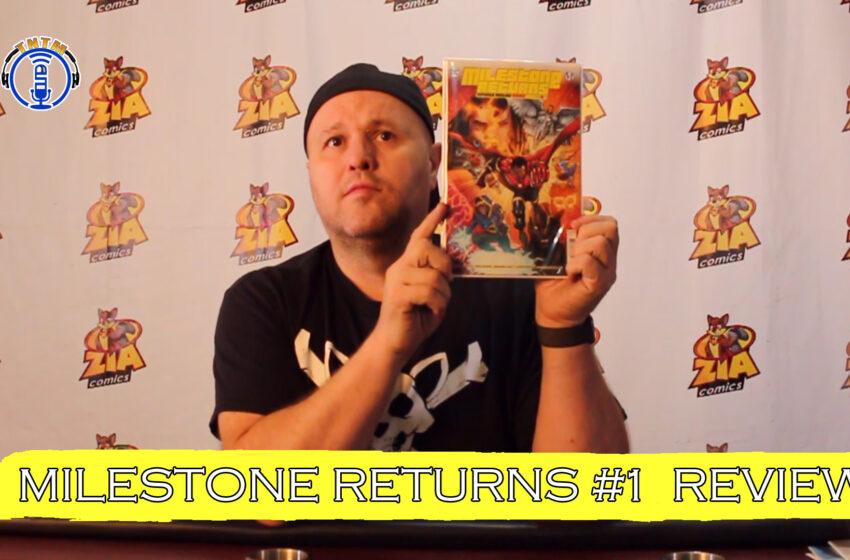 VLog: TNTM's Troy reviews DC Comics Milestone Returns #1