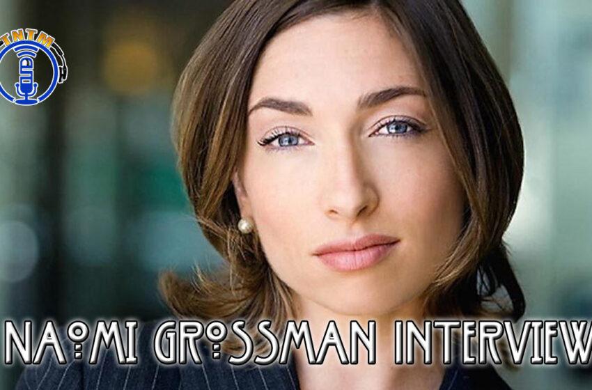 VLog: TNTM's Troy interviews Naomi Grossman