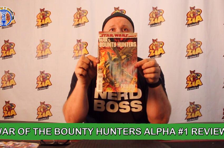 VLog: TNTM's Troy reviews Marvel Comics Star Wars War of the Bounty Hunters Alpha #1