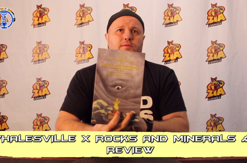 VLog: TNTM's Troy reviews Bad Idea Comics Whalesville X Rocks and Minerals