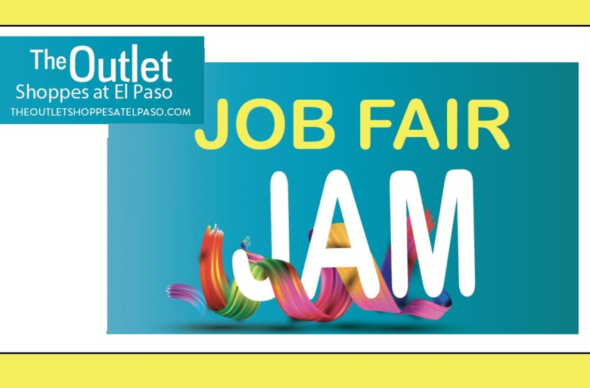 Outlet Shoppes at El Paso hosting 'Job Fair Jam' Sunday, June 13