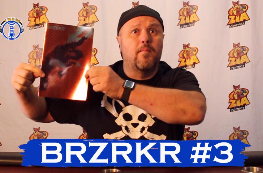 VLog: TNTM's Troy reviews Boom Studios BRZRKR #3