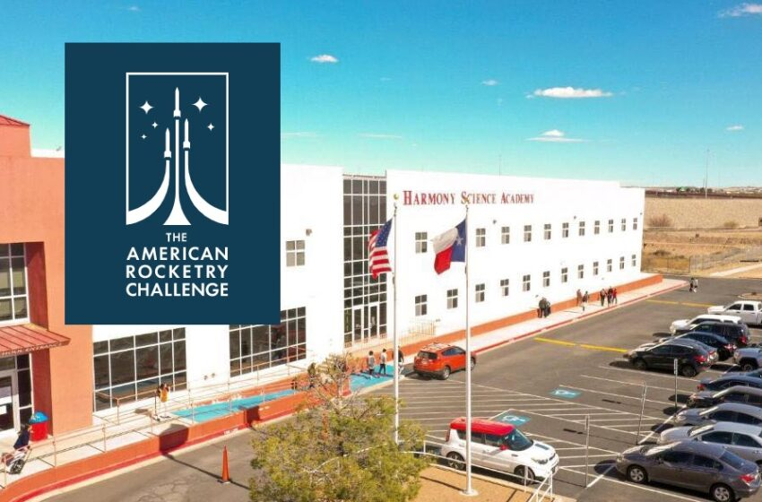 Harmony Science Academy El Paso Team among finalists in National Rocketry Competition