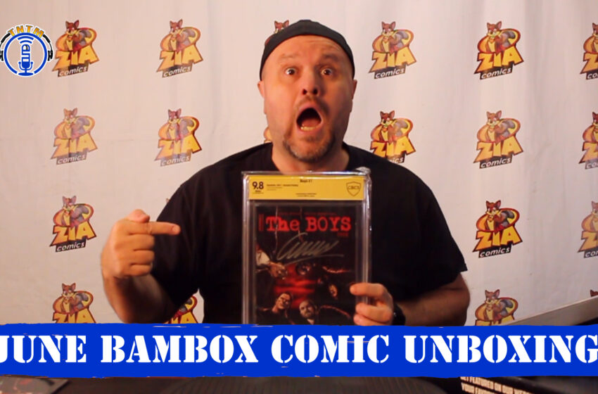 VLog: TNTM's Troy unboxes June BamBox! Comic Box
