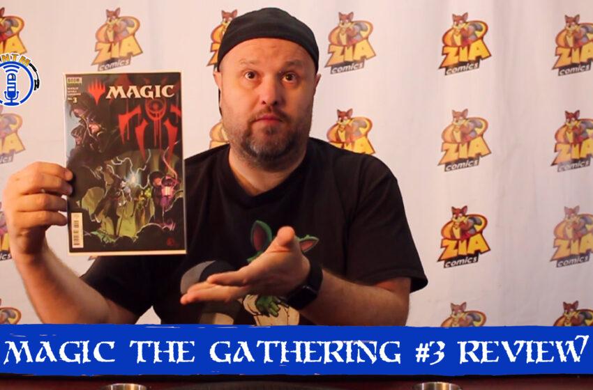 VLog: TNTM's Troy reviews Boom Studios! Magic the Gathering #3