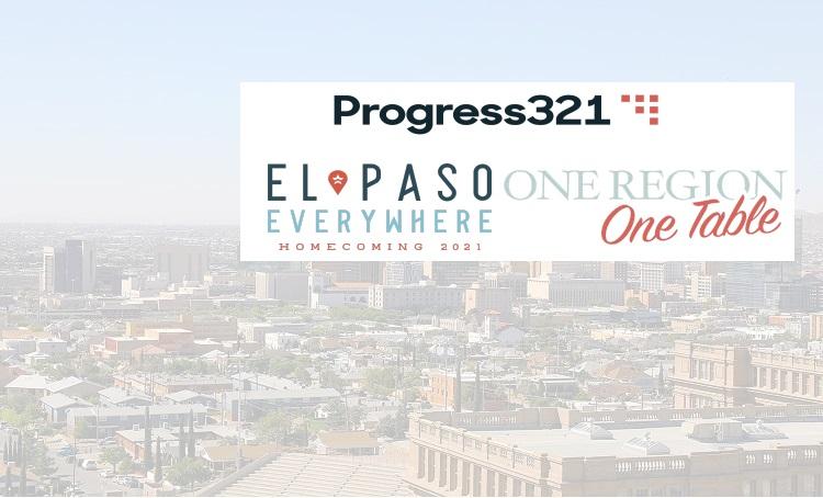 Progress321 Announces 2021 El Paso Expat Connect Event Initiatives