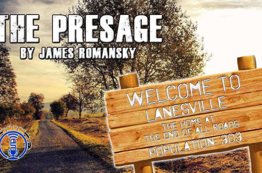 TNTM Radio Theater: 'The Presage' A short story by James Romansky