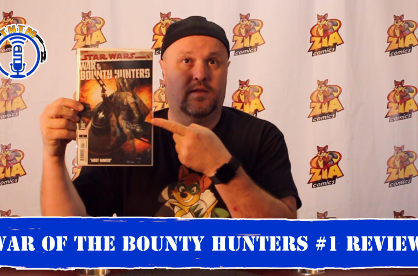 VLog: Troy reviews Marvel Comics Star Wars War of the Bounty Hunters #1