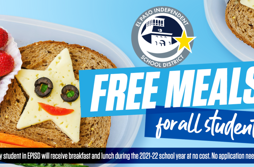 EPISD to offer free breakfast, lunch to all students during 2021-22 school year