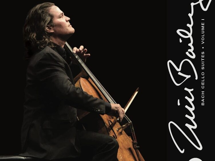 Zuill Bailey's 'The Complete Bach Cello Suites' released; Recorded in High-Resolution Audio