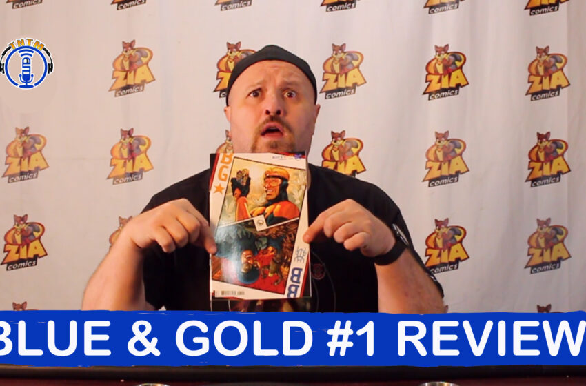 VLog: TNTM's Troy reviews DC Comics Blue & Gold #1