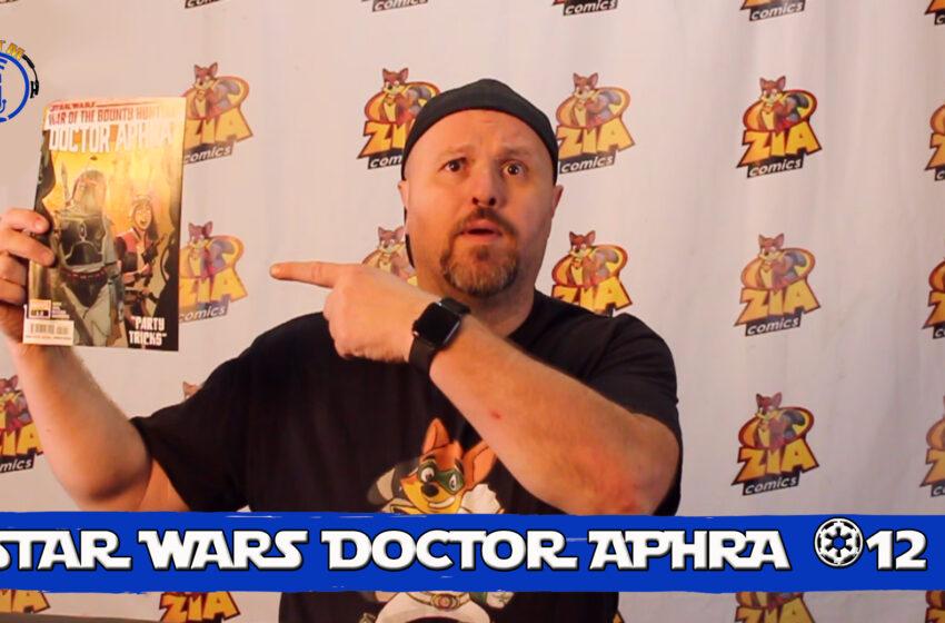 VLog: TNTM's Troy reviews Marvel Comics Star Wars Doctor Aphra #12