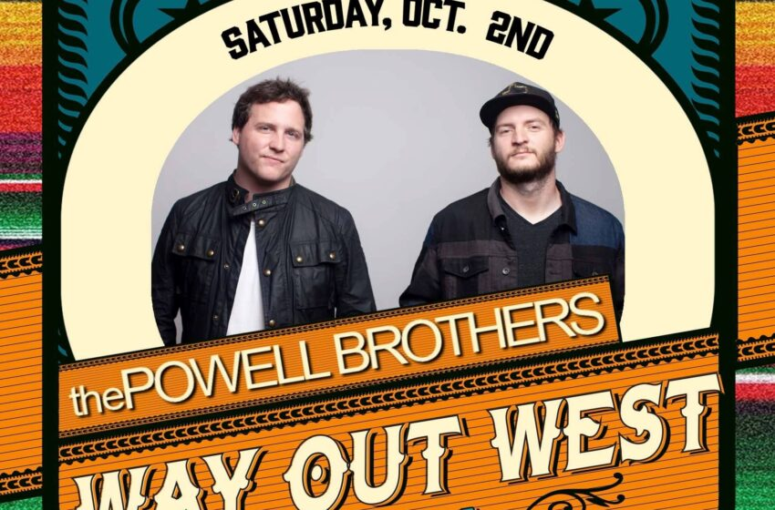 The Powell Brothers added to 2021 Way Out West Festival line up