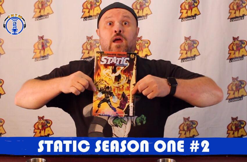 VLog: TNTM's Troy reviews DC Comics Milestone Returns Static Season One #2