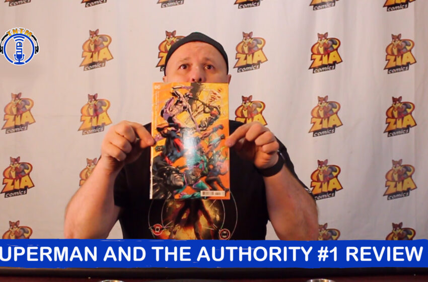 VLog: TNTM's Troy reviews DC Comics Superman and the Authority #1