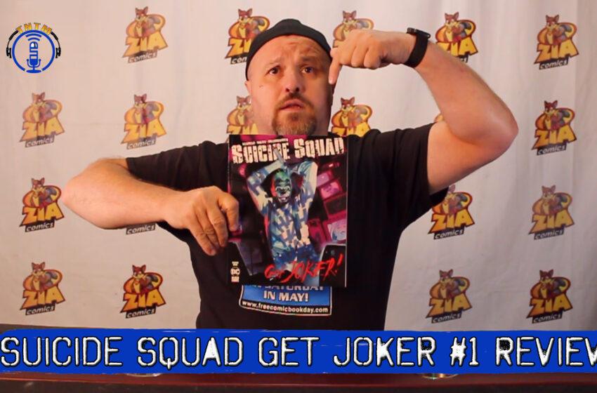 VLog: TNTM's Troy reviews DC Comics Black Label Suicide Squad Get Joker #1