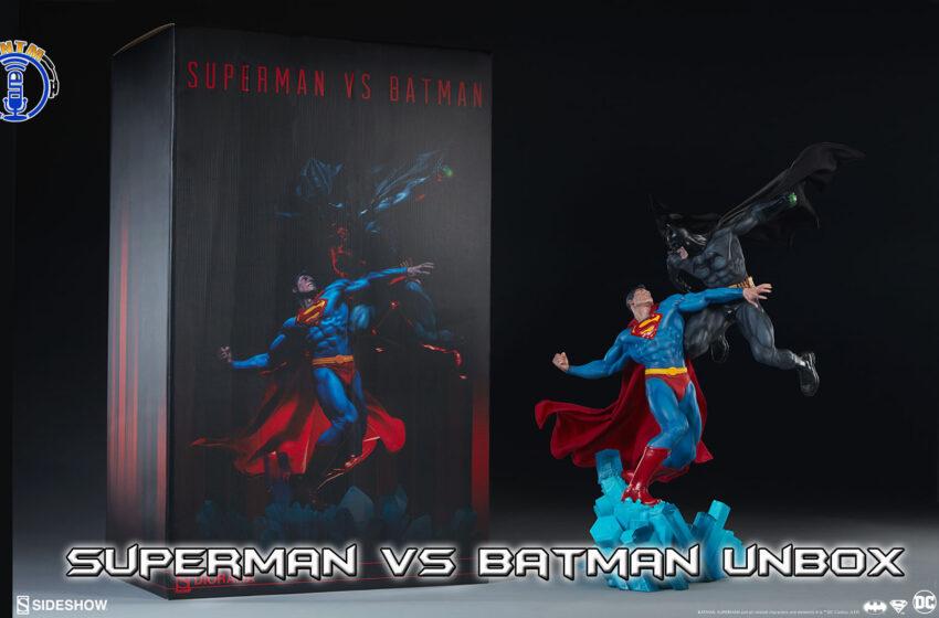 VLog: TNTM's Troy unbox/review Sideshow Collectibles Superman vs Batman Statue