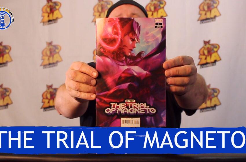 VLog: TNTM's Troy reviews Marvel Comics X-men The Trial of Magneto
