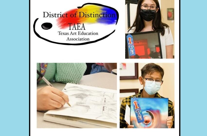 Socorro ISD honored with 2021 District of Distinction award from Texas Arts Education Association