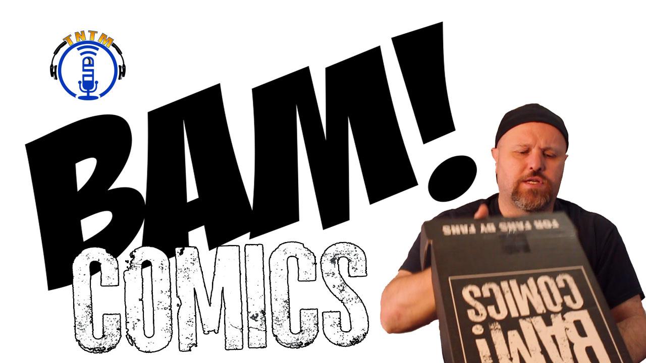 Bam Comics August