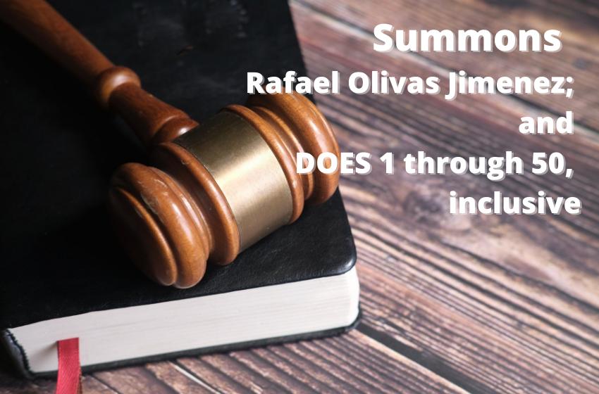 Summons   Rafael Olivas Jimenez; and DOES 1 through 50, inclusive